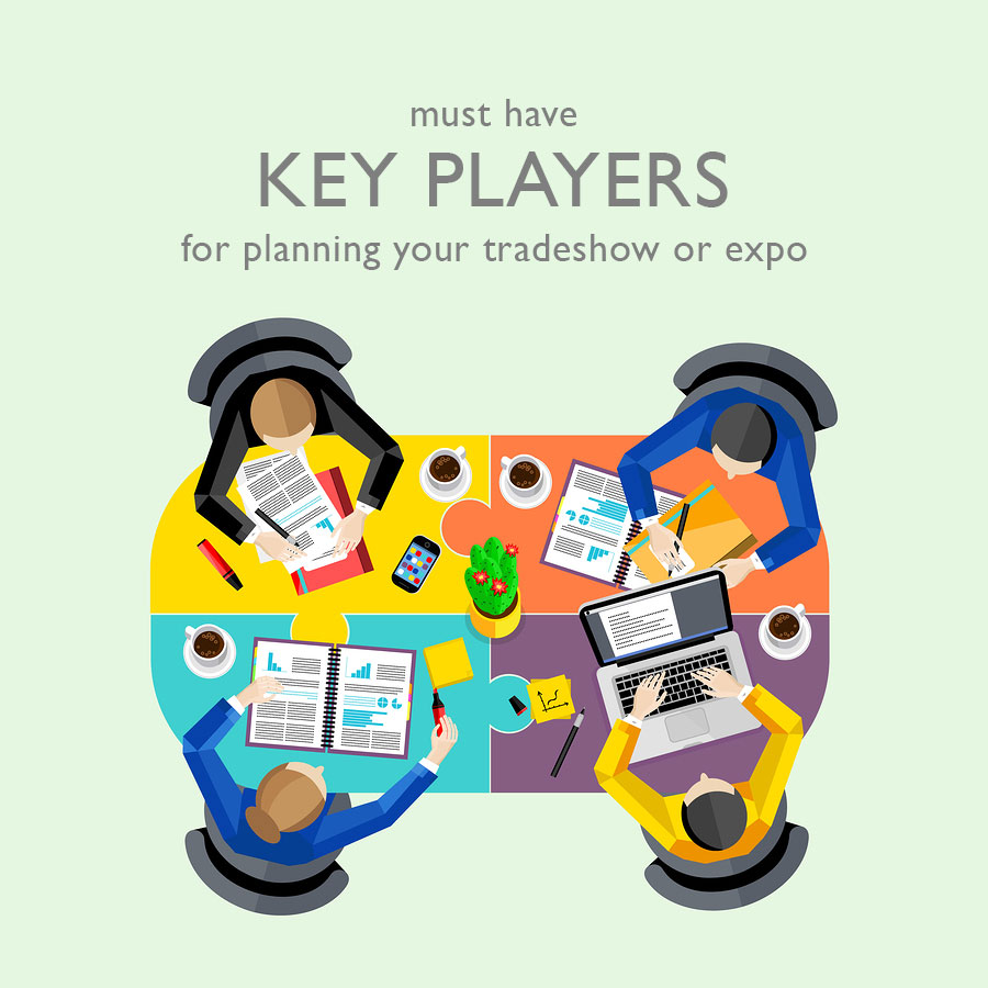 Key players for planning tradeshow or expo