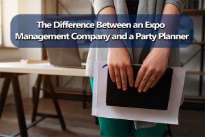 the difference between an expo management company and a party planner