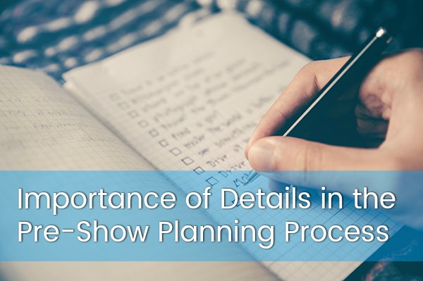 Importance-of-Details-in-the-Pre-Show-Planning-Process-jacoby-expo