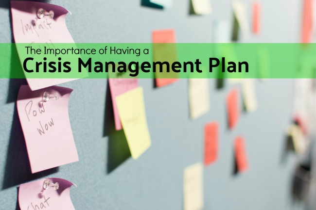 The Importance of having a crisis management plan