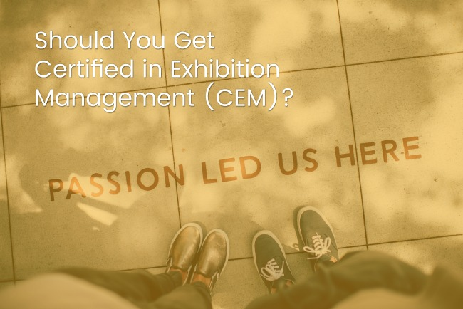 Should You Get Certified in Exhibition Management (CEM)? Jacoby Expo