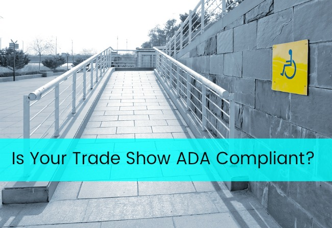 Is Your Trade Show ADA Compliant? Jacoby Expo