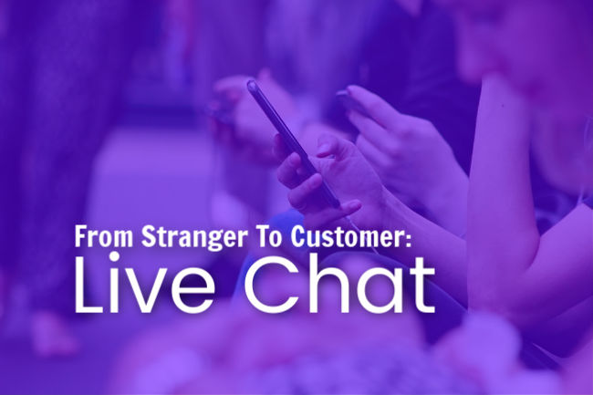 From Stranger to Customer: Live Chat