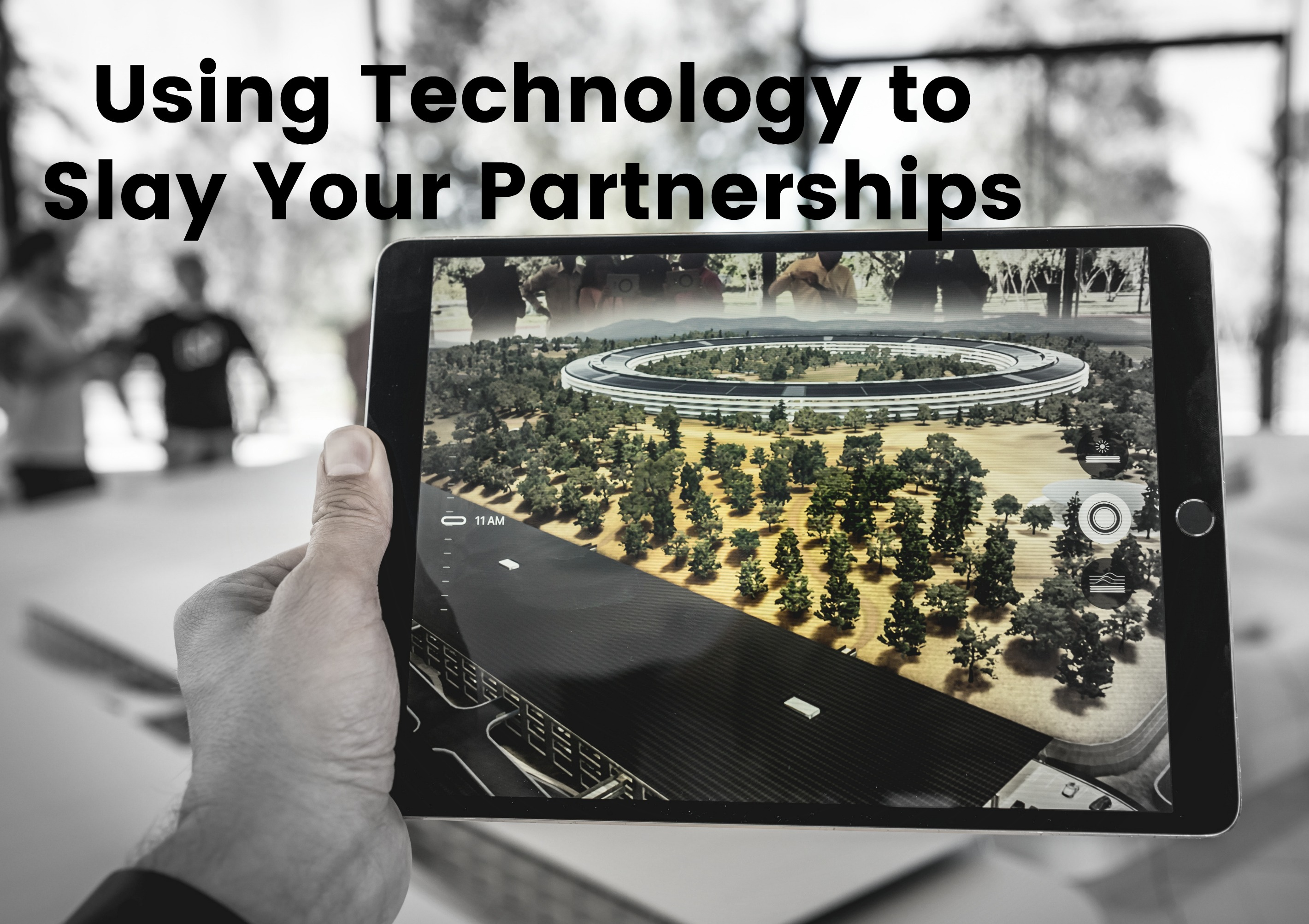 Using Technology to Slay Your Partnerships